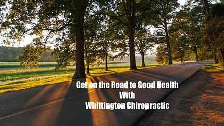 Picture of Road With Words Displaying Get on the Road to Good Health With Whittington Chiropractic